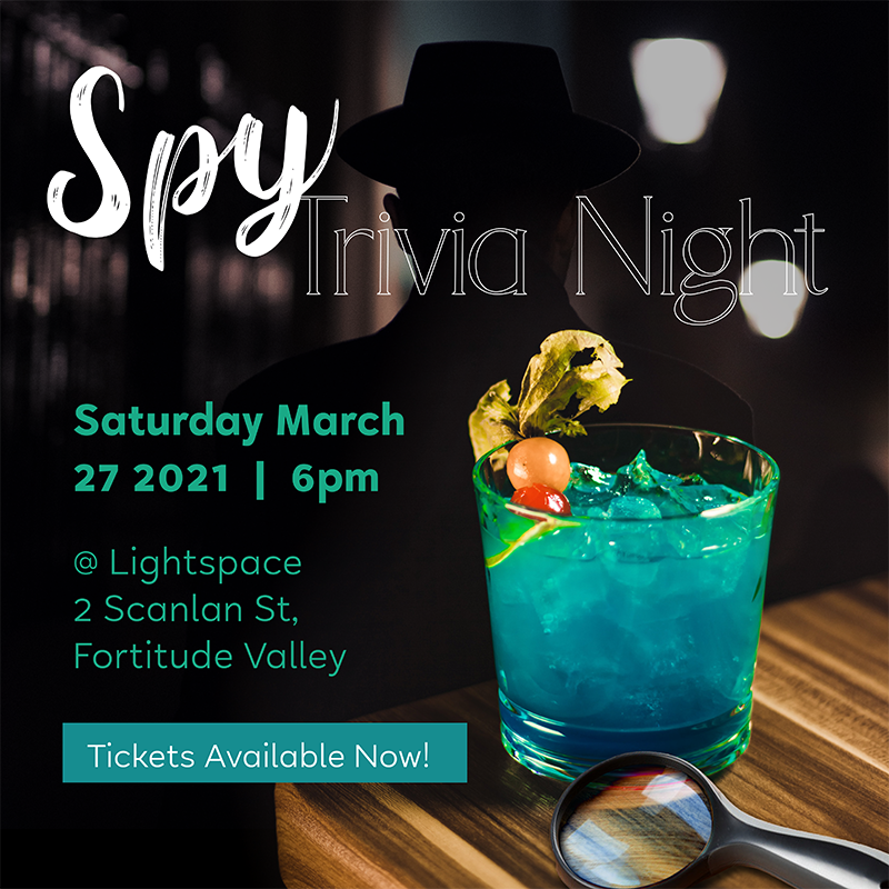 Spy Trivia Night 27th March, 2021, at Lightspace 2 Scanlon Street, Fortitude Valley held by Harrisons Little Wings
